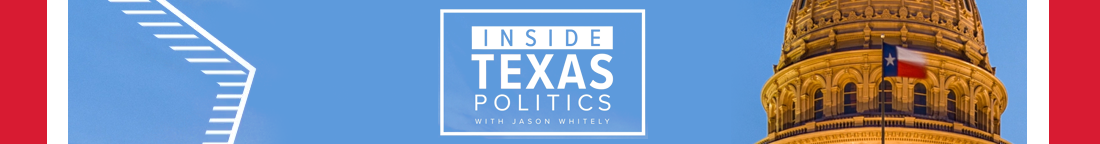 Inside Texas Politics